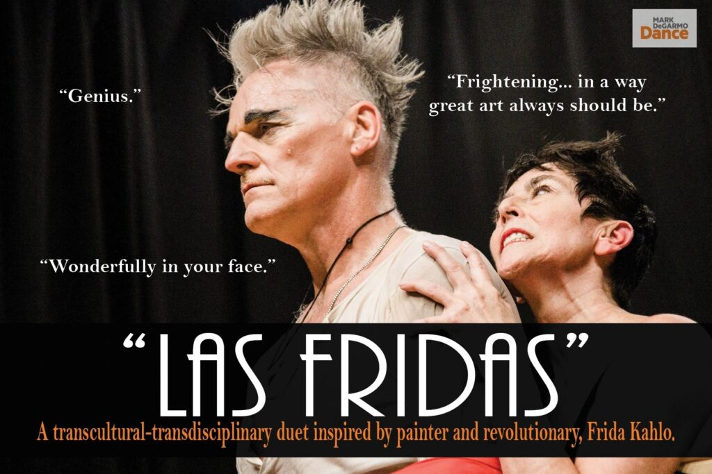 """Postcard for Las Fridas with two dancers (a man and a woman) posed mid-scene. Text reads """"Las Fridas: a transcultural transdisciplinary duet inspired by painter and revolutionary Frida Kahlo"""""""